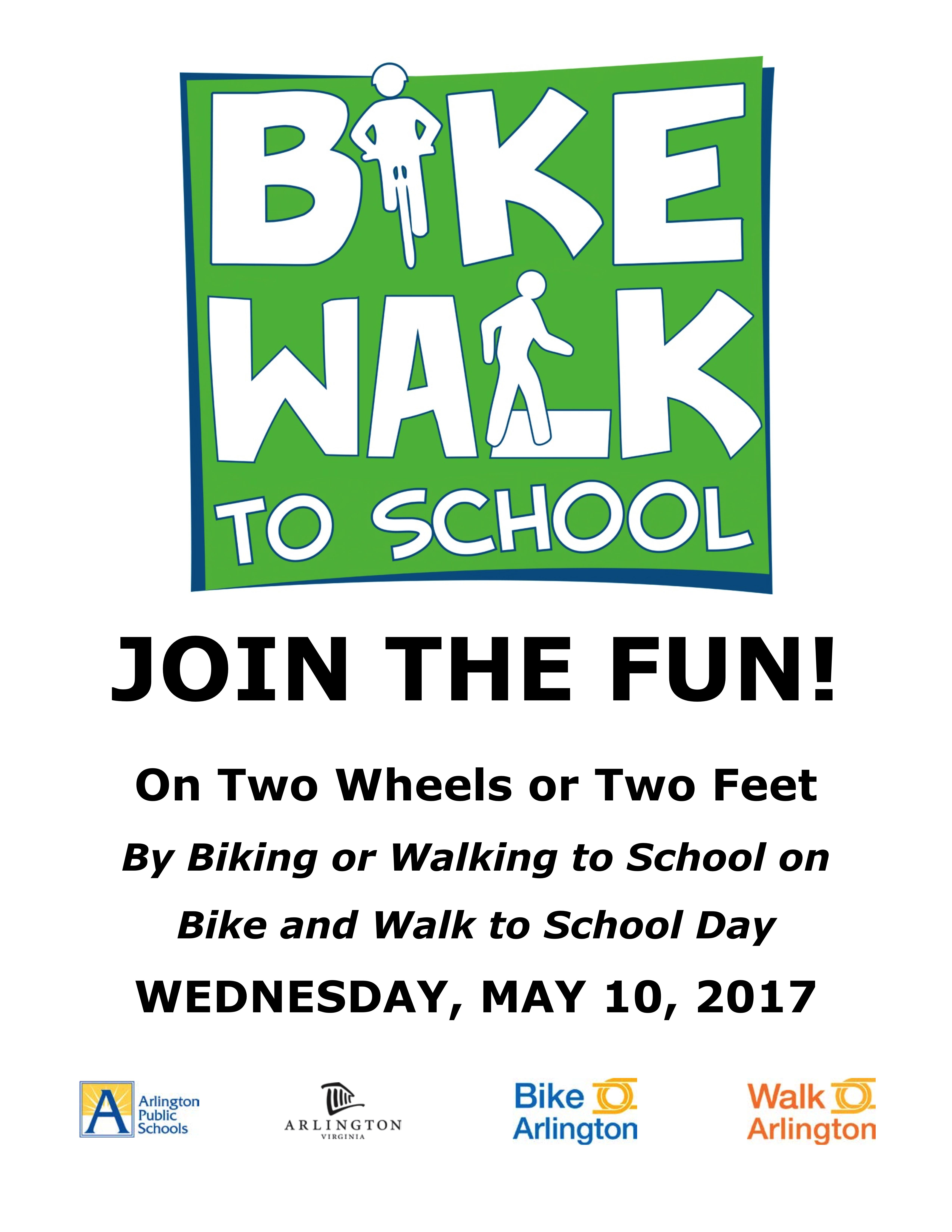 Bike & Walk to School Flyer On Two Wheels or Two Feet By Biking or Walking to School on Bike and Walk to School Day WEDNESDAY, MAY 10, 2017