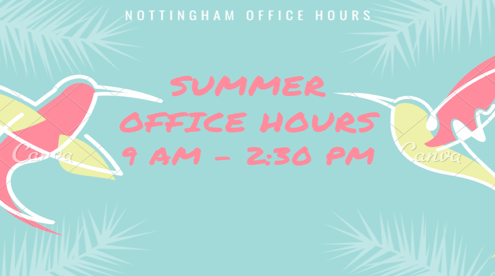 Summer Office Hours 9:00a – 2:30p