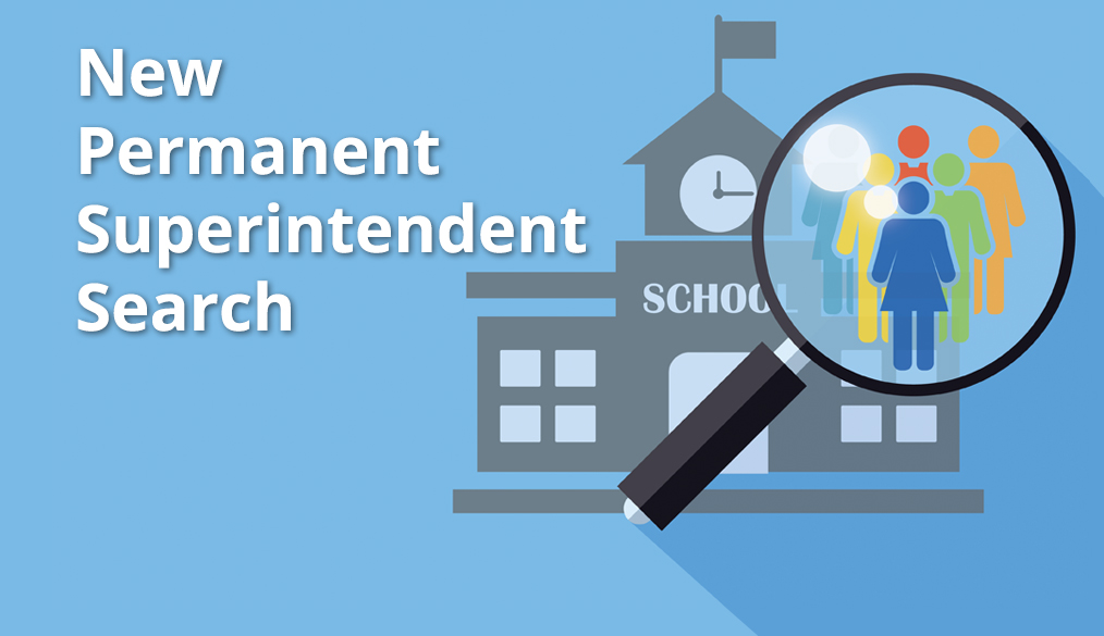 Superintendent Search – Share Your Input